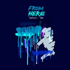 Son Of Kick 'From Here EP' Press Release